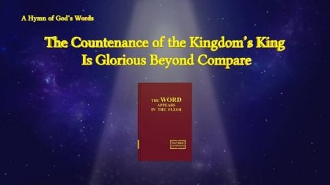 The Countenance of the Kingdom's King Is Glorious Beyond Compare