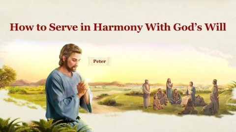 How to Serve in Harmony With God's Will