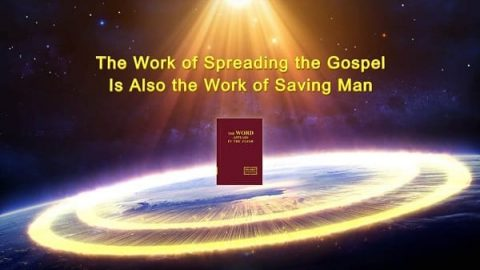 The Work of Spreading the Gospel Is Also the Work of Saving Man
