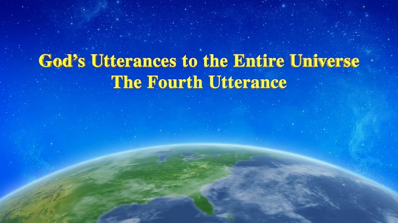 God's Utterances to the Entire Universe (The Fourth Utterance)