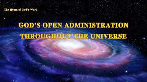 Christian Hymn - God's Open Administration Throughout the Universe