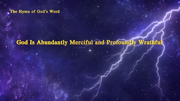 God Is Abundantly Merciful and Profoundly Wrathful (With Lyrics)