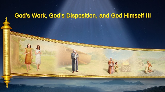 God's Work, God's Disposition, and God Himself III - Part One