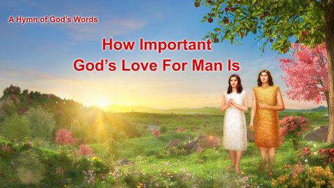 New Worship Song - How Important God-s Love for Man Is