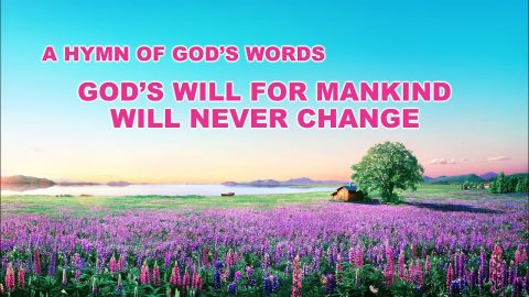 "Praise and Worship Hymn ""God's Will for Mankind Will Never Change"""