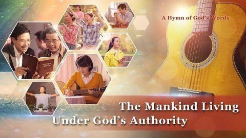 """The Mankind Living Under God's Authority"" (With Lyrics)"