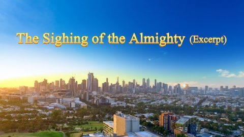 "The Recital of Almighty God's Word ""The Sighing of the Almighty"" (Selected Passage)"