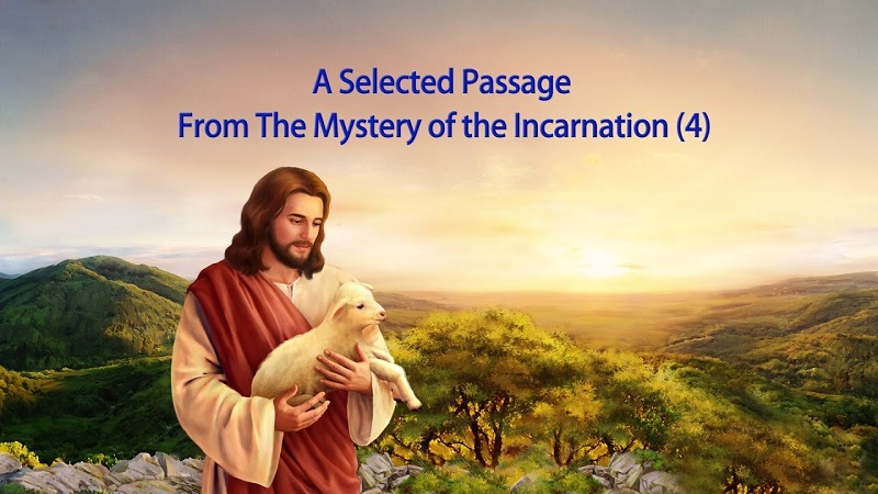 "The Recital of God's Word ""The Mystery of the Incarnation (4)"" (Selected Passage)"