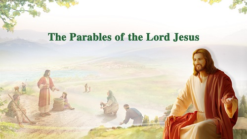 The Parables of the Lord Jesus