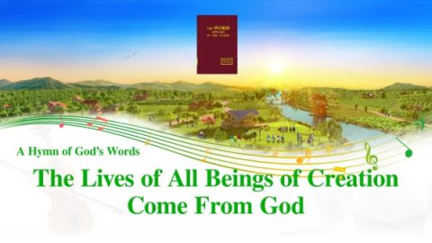 A Hymn of God's Words _The Lives of All Beings of Creation Come From God_