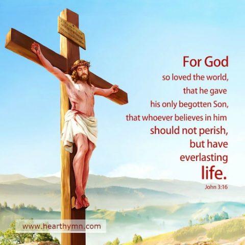 John 3:16 – Bible Verse – For God so loved the world