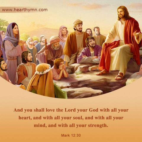 Mark 12:30 – Love God With All Your Heart