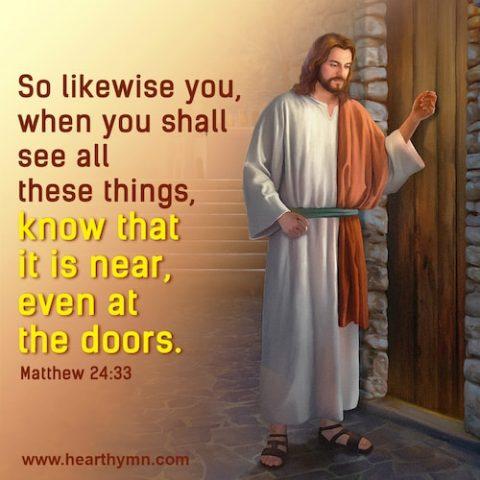 Matthew 24:33 – The Second Coming of Jesus