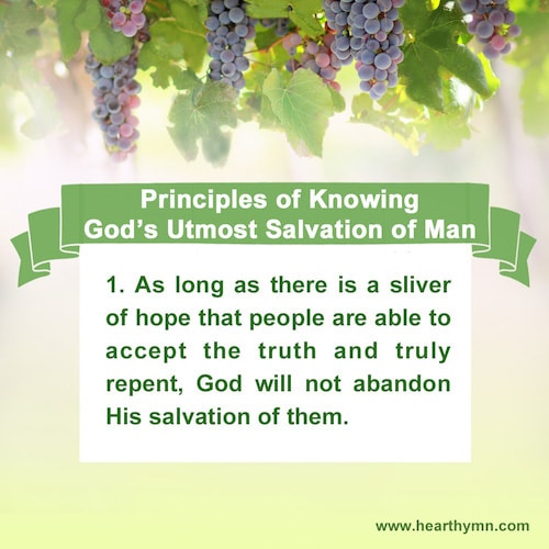 Principles of Knowing God's Utmost Salvation of Man – Number One