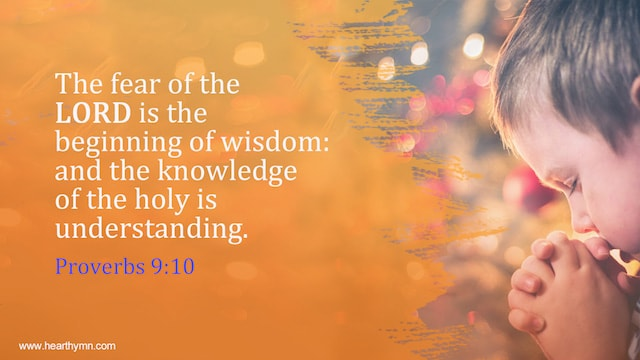 Proverbs 9.10, wisdom Bible verses