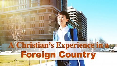 A Christian's Experience in a Foreign Country