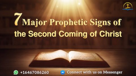 7 Major Prophetic Signs of the Second Coming of Christ