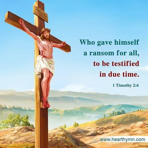 1 Timothy 2:6 – Bible Verse