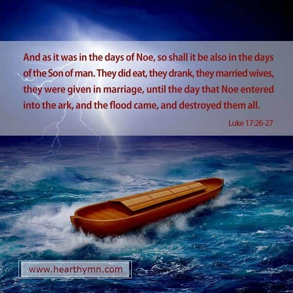 Luke 17: 26-27 Days of Noah – Bible Verse