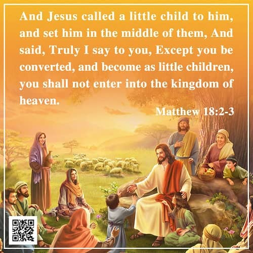 Become As Little Children: Matthew 18:2-3 – Bible Verse