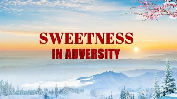 Sweetness in Adversity