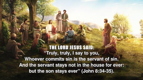 John 8:34-35 Bible verses about sin
