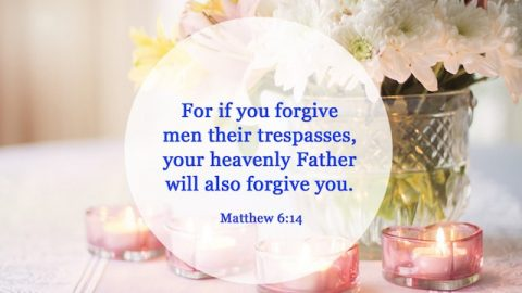 11 Powerful Bible Verses About Forgiving Others - Bible Quotes