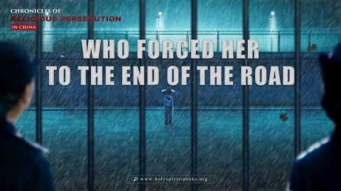 Chronicles of Religious Persecution: Who Forced Her to the End of the Road?