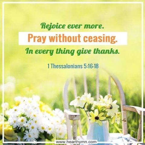 1 Thessalonians: 5:16-18