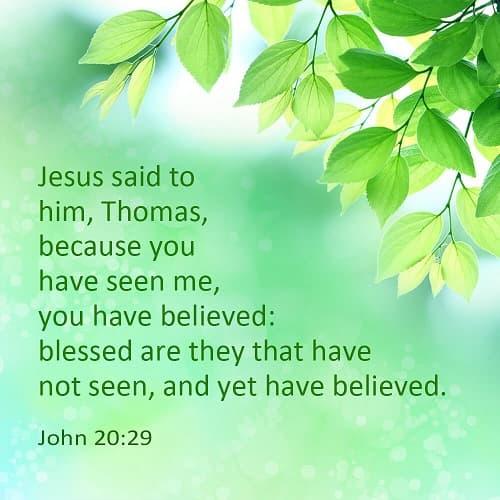 John 20:29 - Verse meaning - Blessed are They That Have Not Seen and Yet Have Believed