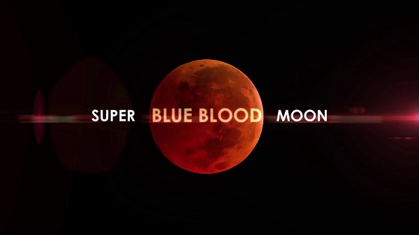 Jan. 31, 2018 Super Blue Blood Moon and Lunar Eclipse