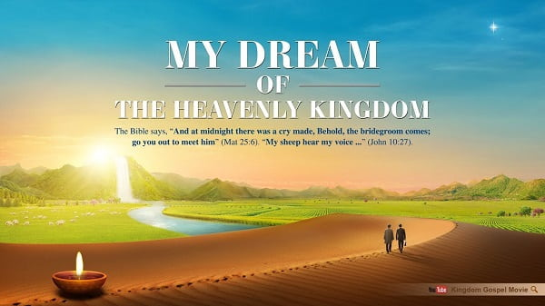 My Dream of the Heavenly Kingdom