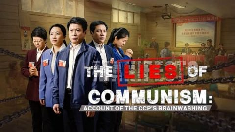 "2018 Full Christian Movie ""The Lies of Communism: Account of the CCP's Brainwashing"" English Dubbed"
