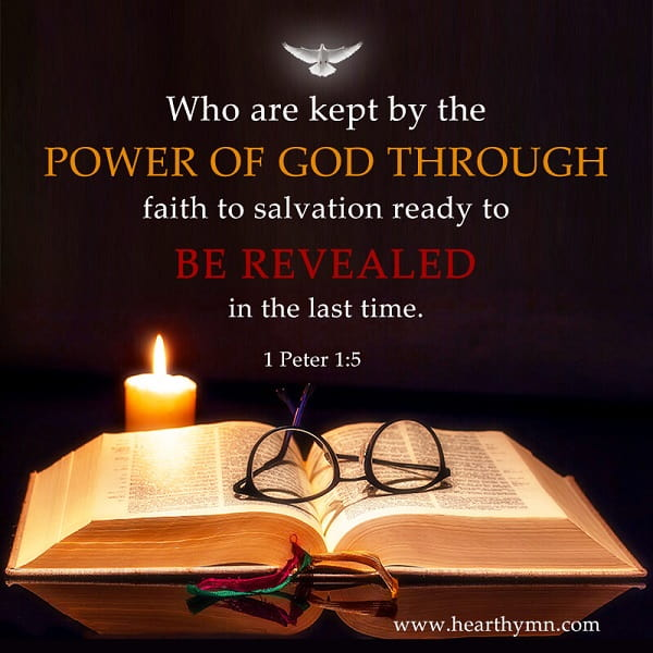 Being Kept by the Power of God Through Faith. A Commentary on 1 Peter 1:5