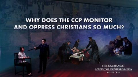 """The Exchange: Account of an Interrogation"" (1) - Why Does the CCP Monitor and Oppress Christians So Much?"
