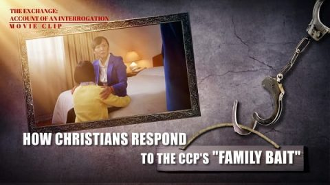 06 How Christians Respond to the CCP_s _Family Bait