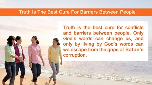 Truth Is The Best Cure For Barriers Between People