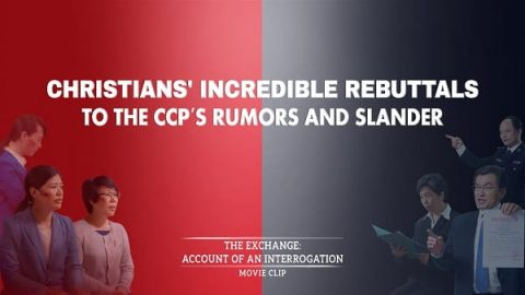 Christians' Incredible Rebuttals to the CCP's Rumors and Slander