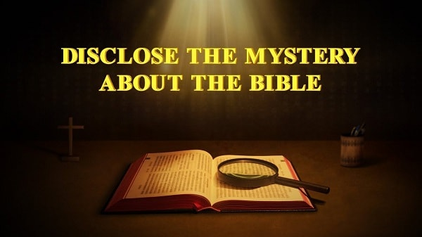 Disclose the Mystery About the Bible