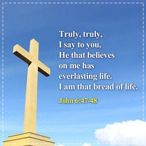 John 6:47-48,Bible Verse
