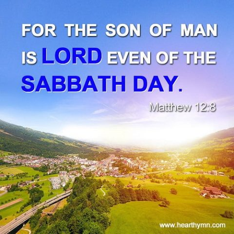 Matthew 12:8 – Jesus and the Sabbath