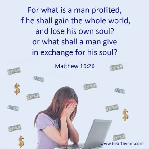 Matthew 16:26 – Gain the World and Lose Your Soul – Bible Quotes