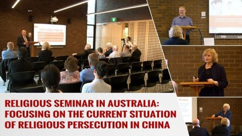 Focusing on Christian Persecution in China - Religious Seminar in Australia