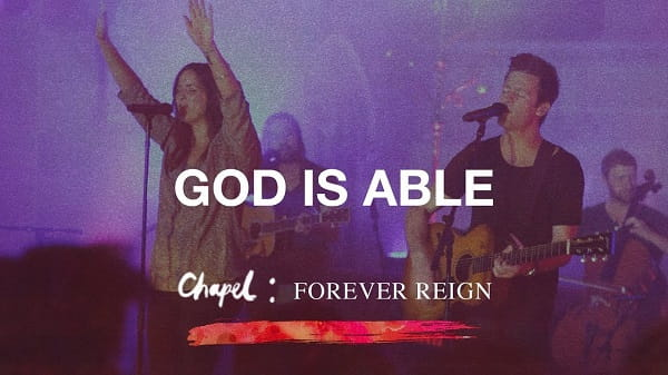 God Is Able - Hillsong Chapel