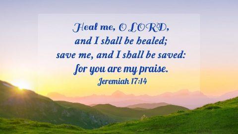 Heal Me Lord - Jeremiah 17:14
