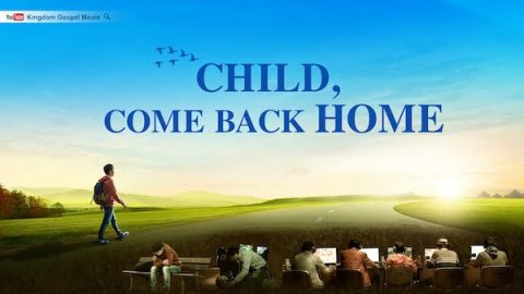 "Christian Video ""Child, Come Back Home"""