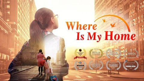"Best Christian Family Movie ""Where Is My Home"": God Gave Me a Happy Family"