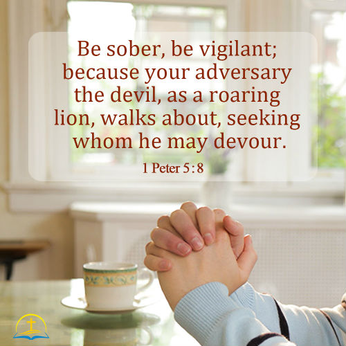 1 Peter 5:8 - When Facing Satan's Temptations, bible verse of the day