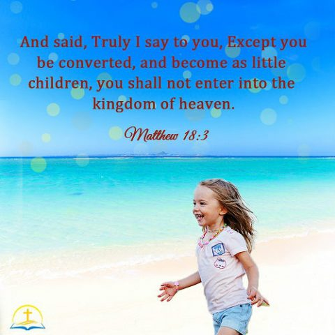 Matthew 18:3,Be Like a Little Child - Today's Bible Verse