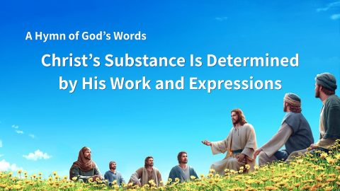 "Gospel Hymns ""Christ's Substance Is Determined by His Work and Expressions"""